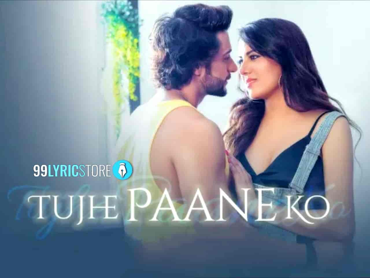 Tujhe Paane Ko Jubin Nautiyal Love Song Images