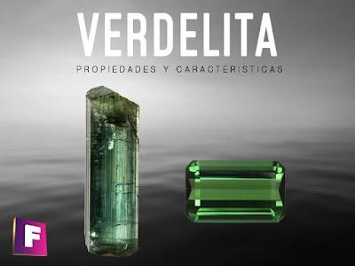 Verdelita (Turmalina Verde) - propiedades principales e imitaciones