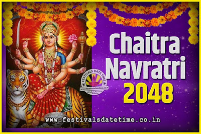 2048 Chaitra Navratri Pooja Date and Time, 2048 Navratri Calendar