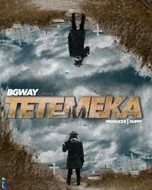 Download Mp3 | B Gway - Tetemeka