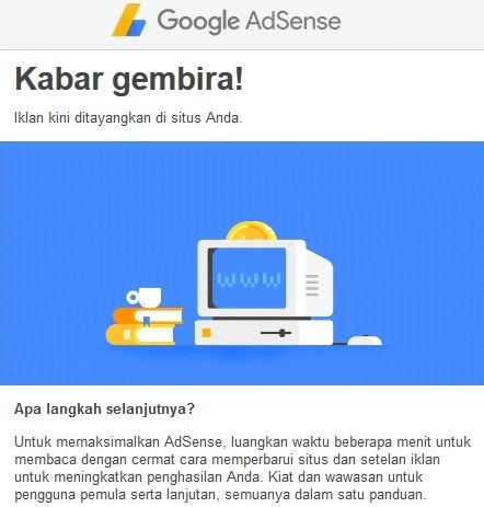 Akhirnya Google Adsense Disetujui, Adsense Google Disetujui