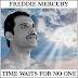 'Time Waits For No One'- La actuación inédita de Freddie Mercury