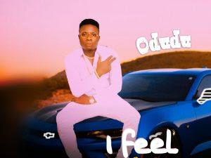 DOWNLOAD MP3: Odudu - I Feel Like (Prod. By 2spoon)