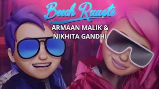 Beech Raaste Lyrics By Armaan Malik