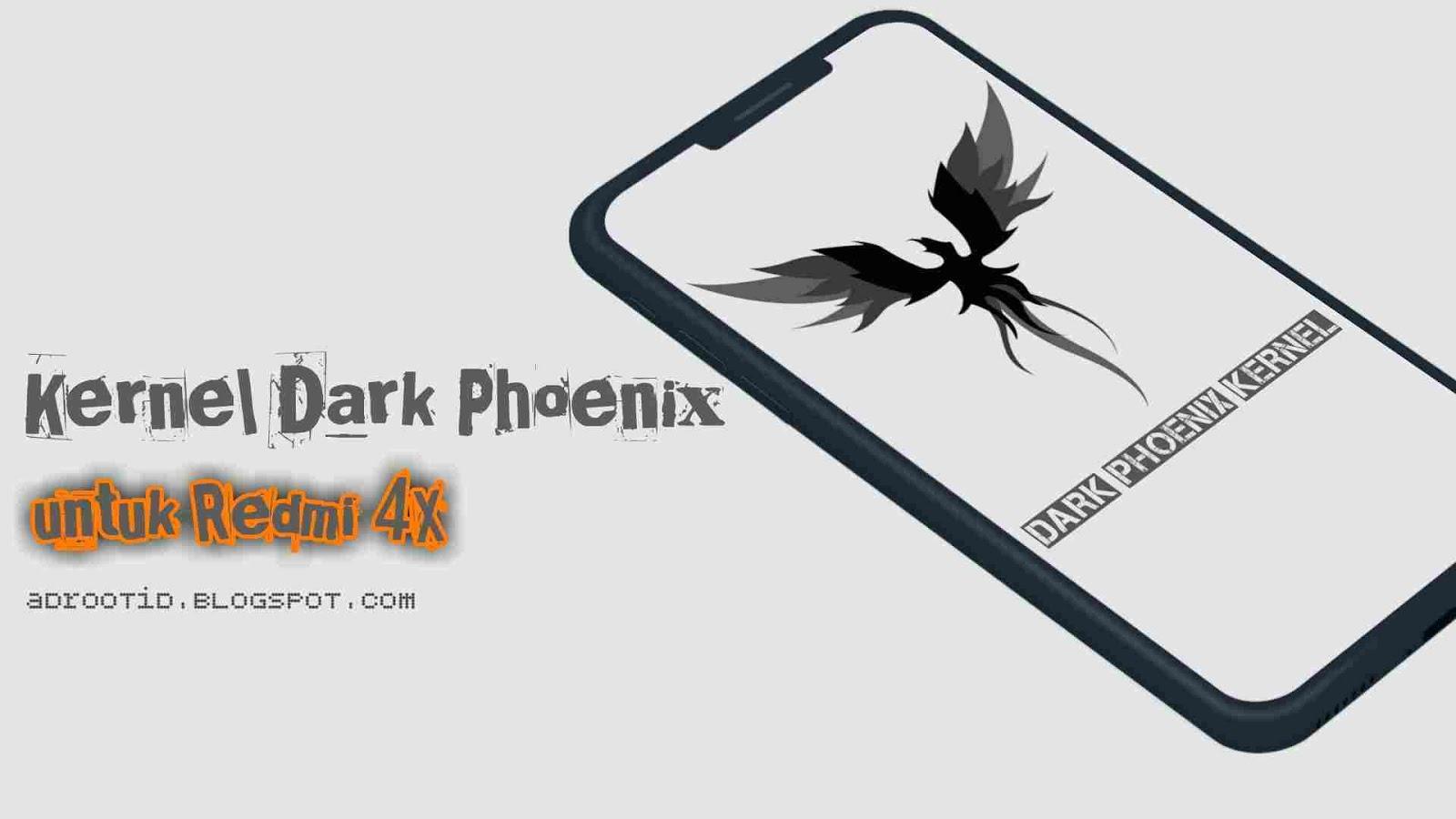 Dark Phoenix Kernel Redmi 4X