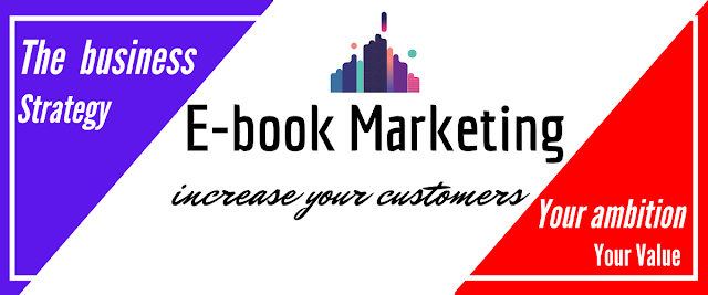 What is Ebooks Marketing ? How To use ! – 2022