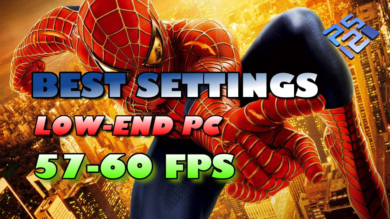 Best Settings for Spiderman 2 PCSX2 (PS2) Low-End PC