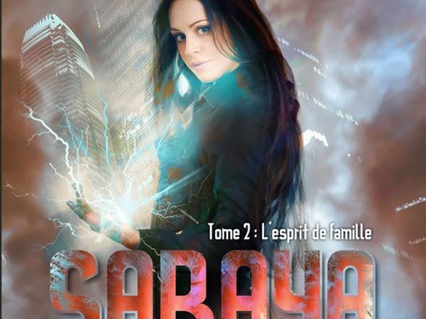 Saraya #2 L'esprit de famille de Marylise