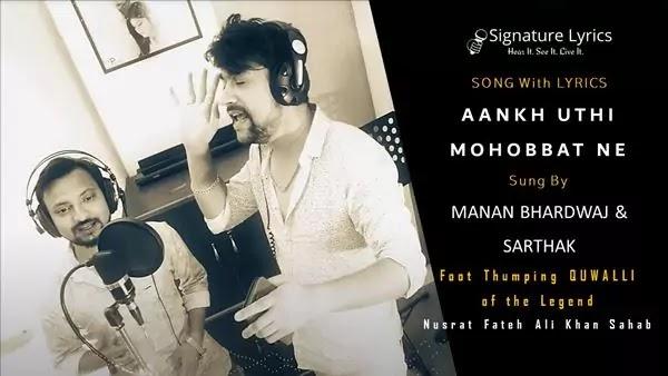 आँख उठी Aankh Uthi Lyrics - Manan bhardwaj Ft Sarthak