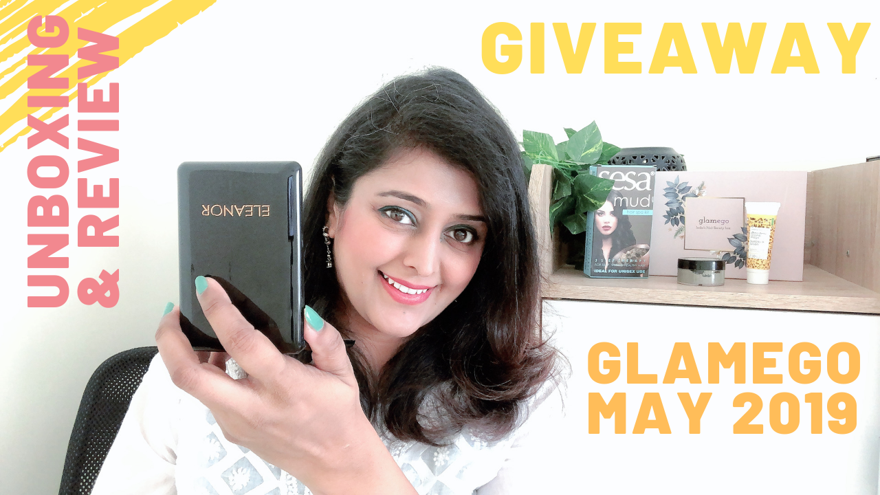 Glamego Beauty Unboxing and Giveaway May 2019 - Haute Kutir