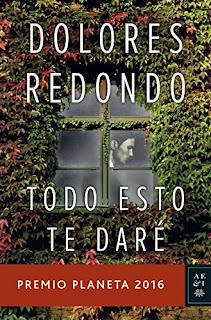 """Todo esto te daré"" - Dolores Redondo"