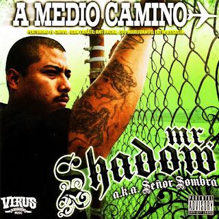 Mr. Shadow - A Medio Camino (2007)