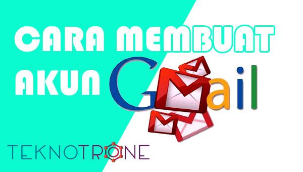 Cara Membuat Akun Email Baru Di Google Atau Gmail Dengan Mudah