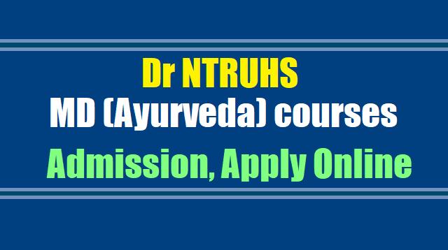 Dr NTRUHS MD (Ayurveda) courses Admissions 2017, Apply onlineDr NTRUHS MD (Ayurveda) courses Admissions 2017, Apply online