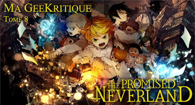 [GeeKritique] Mon avis sur The Promised Neverland Tome 8