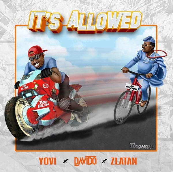 Davido x Zlatan x Yovi – It's Allowed