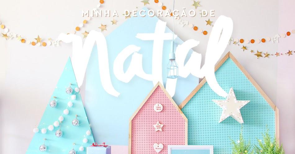 Minha Decora 199 195 O De Natal Blog Do Math