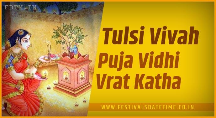 Tulsi Vivah Puja Vidhi and Tulsi Vivah Puja Vrat Katha