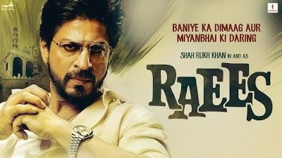 Download Raees(2016) Shahrukh Khan Full Movie in HD Blu-Ray