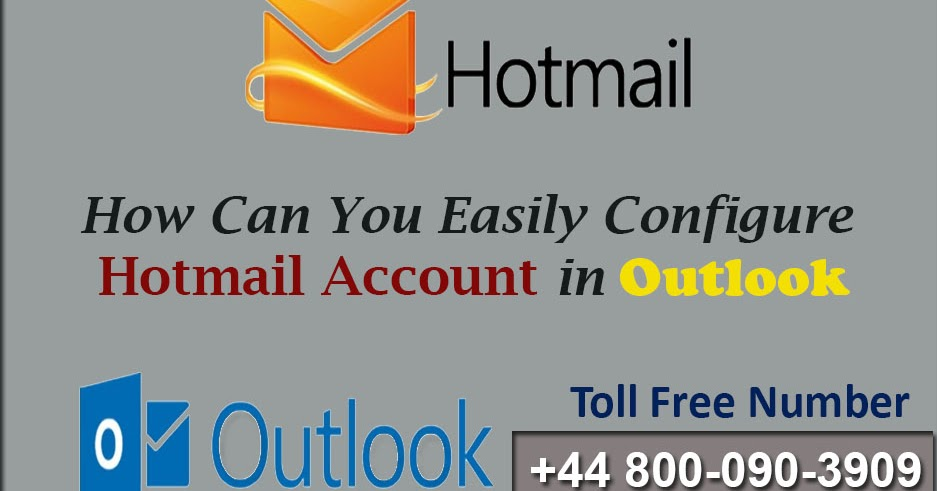 How Can You Easily Configure Hotmail Account in Outlook