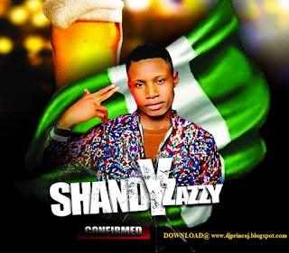 Download SHANDY ZAZZY Do Mp3