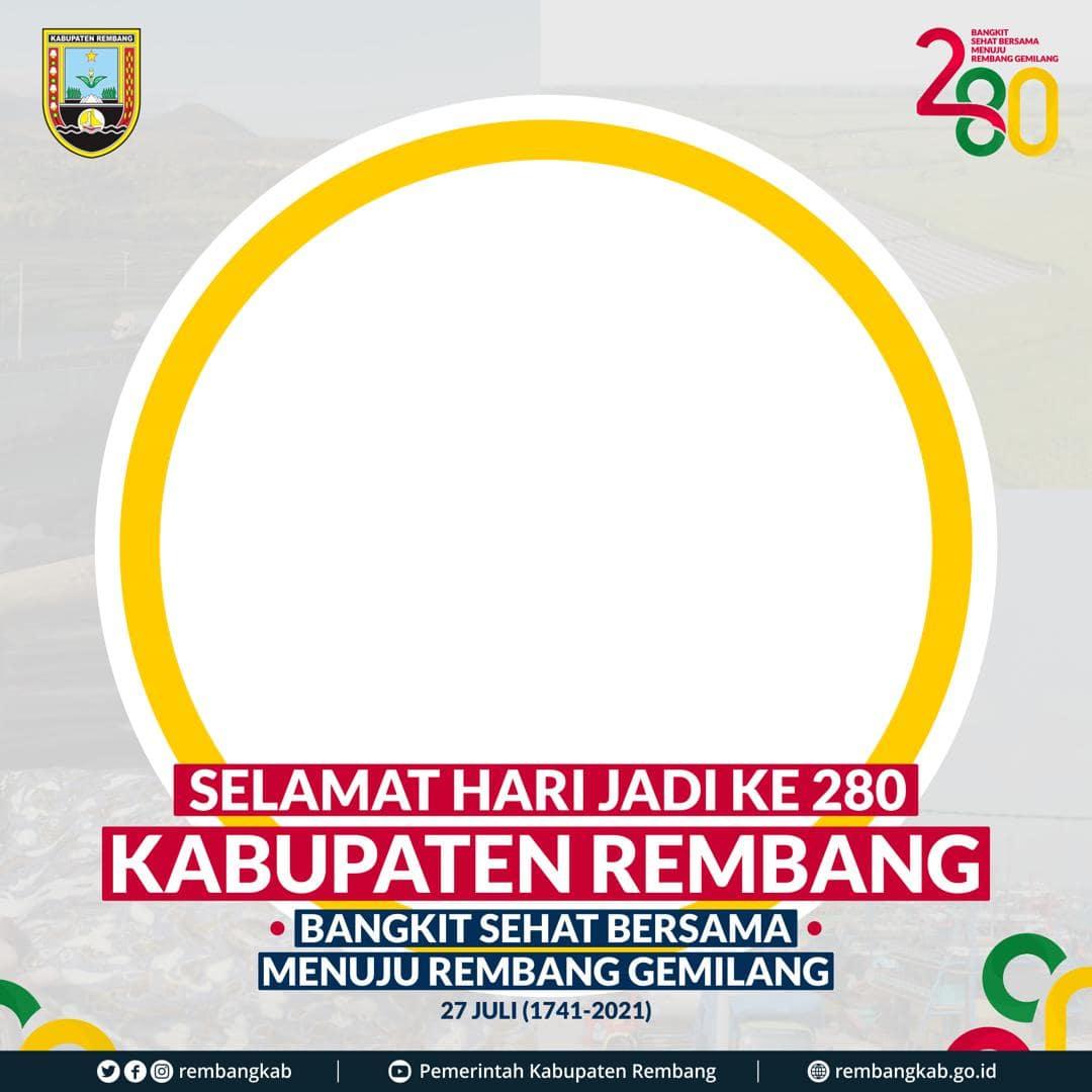 Template Background Frame Bingkai Twibbon Ulang Tahun ke-280 Kabupaten Rembang Tahun 2021