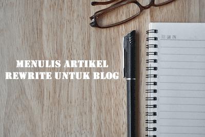 Artikel Rewrite Untuk Blog