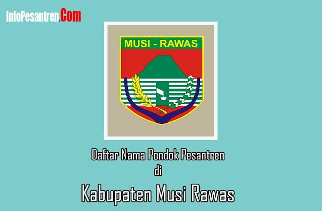 Pondok Pesantren di Musi Rawas