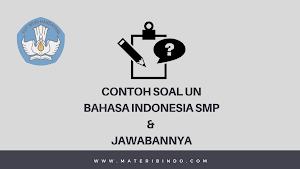 50 Contoh Soal UN Bahasa Indonesia SMP dan Jawabannya