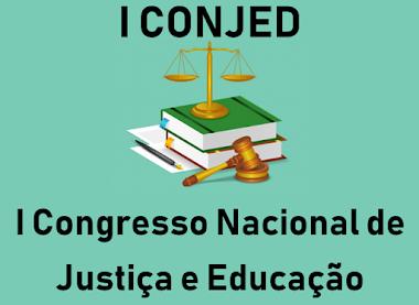 I Congresso Nacional de Justiça e Educação (I CONJED)