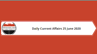 Daily Current Affairs 25 June 2020