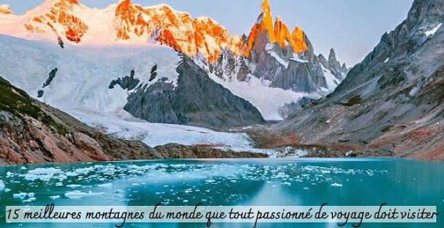 15 meilleures montagnes du monde que tout passionné de voyage doit visiter