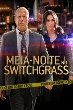 Meia-noite no Switchgrass Torrent - BluRay 1080p Dual Áudio