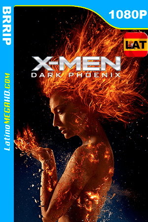 X-Men: Dark Phoenix (2019) Latino HD 1080P - 2019