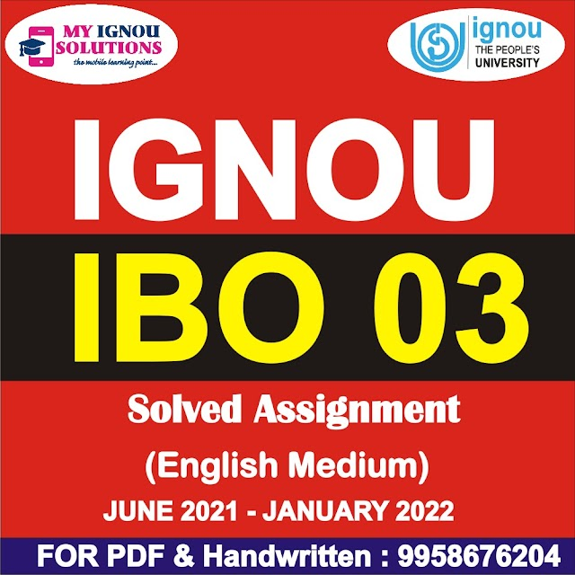 IBO 03 Solved Assignment 2021-22