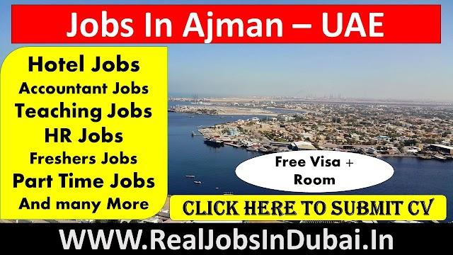 Jobs In Ajman - UAE