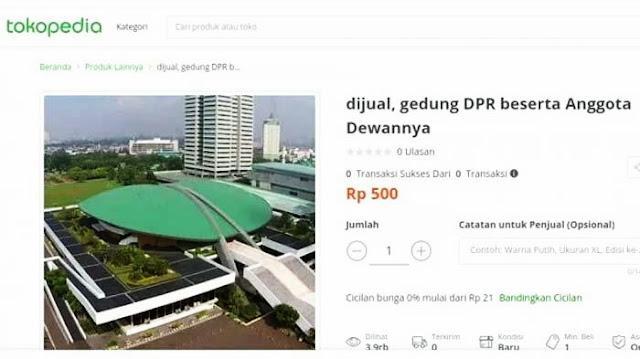 Viral Gedung DPR dan Anggota Dewannya Dijual Murah di Shopee dan Tokopedia, Cuma Rp 500, Minat Beli?