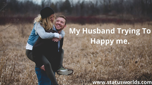 Husband Status and Quotes