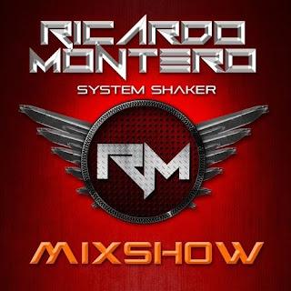 Ricardo Montero - System Shaker Mixshow Techno June 2018