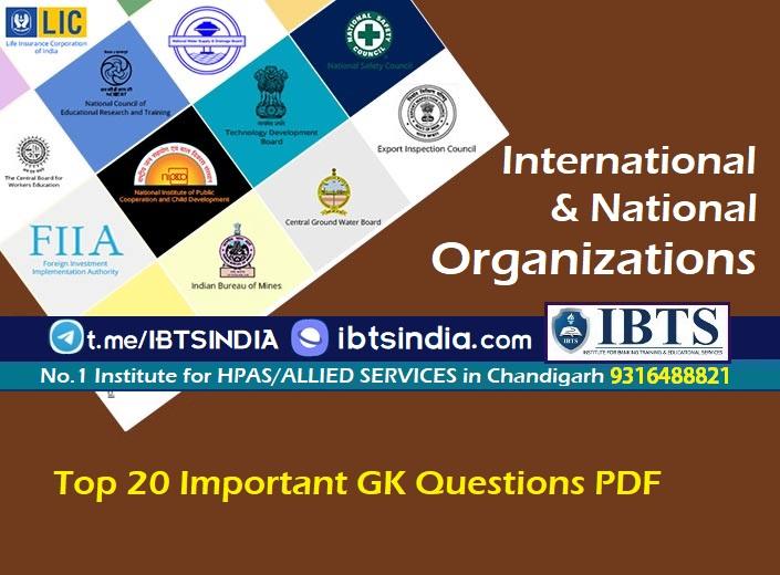 Top 20 International & National Organizations GK Questions PDF