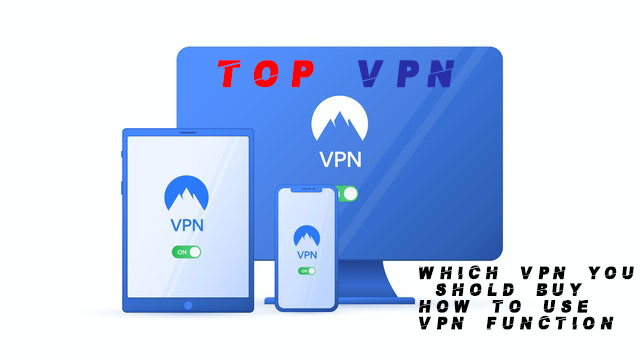 vpn    what is vpn?    Top 10 vpn