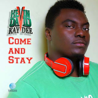 Kevin David Kaydee fearlessly brings back good music with ''Come and Stay''