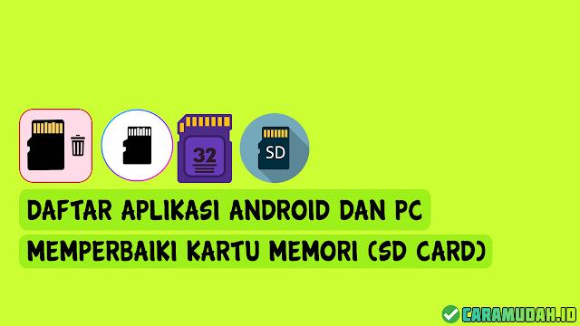Daftar aplikasi android dan PC memperbaiki kartu memori (SD CARD)