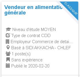 Employeur : Commerce de detail alimentation generale TERBAK MOHAMED AMIN Vendeur en alimentation générale