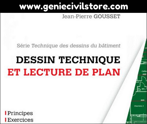 Dessin technique et lecture de plan (Jean-Pierre GOUSSET)