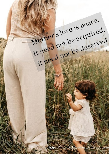 Cute Mother and Daughter Quote : Mother's love is peace. It need not be acquired, it need not be deserved