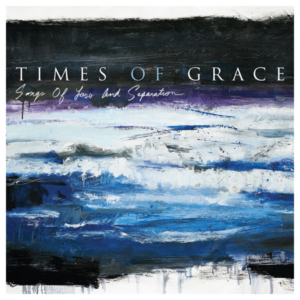 Times of Grace Songs of Loss and Separation Download zip rar