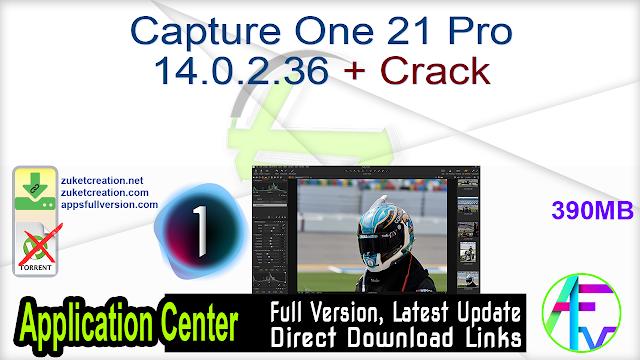Capture One 21 Pro 14.0.2.36 + Crack