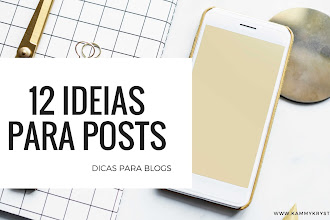 [ Blogger ] 12 Idéias para Posts