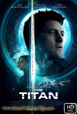 The Titan [1080p] [Latino-Ingles] [MEGA]